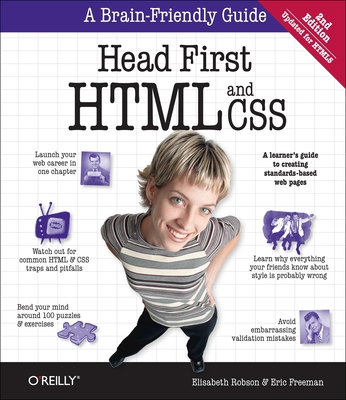 Head First: HTML and CSS - Robson, Elisabeth, and Freeman, Eric