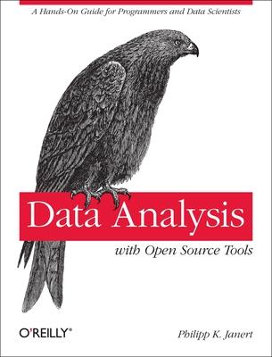 Data Analysis with Open Source Tools - Janert, Philipp K