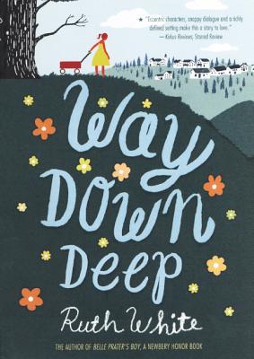 Way Down Deep - White, Ruth, PhD, MPH, MSW