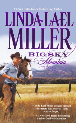 Big Sky Mountain - Miller, Linda Lael