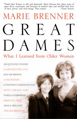 Great Dames: What I Learned from Older Women - Brenner, Marie