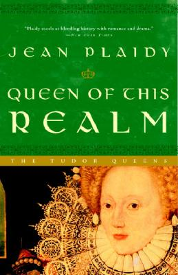 Queen of This Realm - Plaidy, Jean