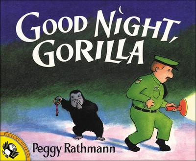 Good Night, Gorilla - Rathmann, Peggy
