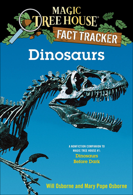 Dinosaurs - Osborne, Will, and Osborne, Mary Pope