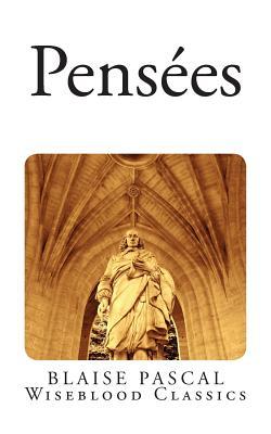 Pensees - Pascal, Blaise