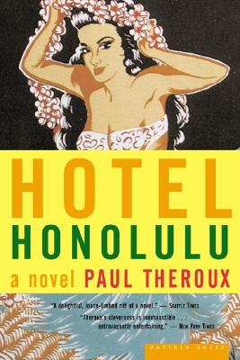 Hotel Honolulu - Theroux, Paul