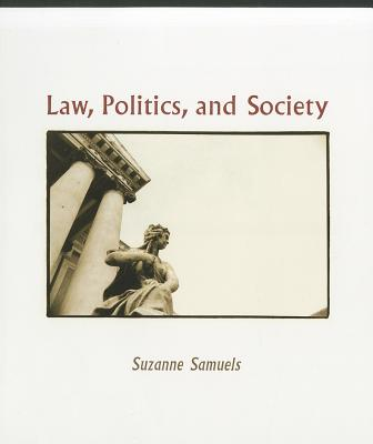 Law, Politics, and Society - Samuels, Suzanne