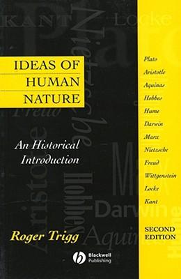 Ideas of Human Nature 2e - Trigg, Roger (Editor)