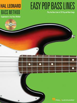 Easy Pop Bass Lines: Play the Bass Lines of 20 Pop and Rock Songs - Hal Leonard Publishing Corporation (Creator)