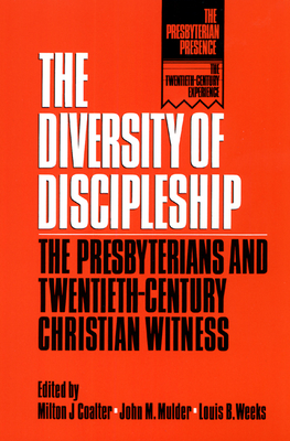 Diversity of Discipleship - Coalter, Milton J (Editor), and Weeks, Louis B (Editor), and Mulder, John M (Editor)