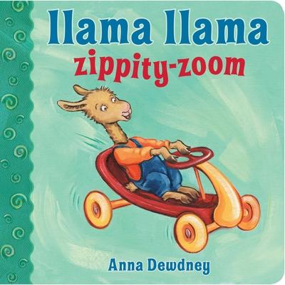 Llama Llama Zippity-Zoom - Dewdney, Anna