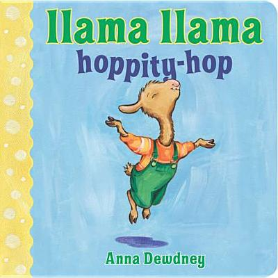 Llama Llama Hoppity-Hop - Dewdney, Anna