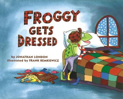 Froggy Gets Dressed Board Book - London, Jonathan, and Remkiewicz, Frank (Photographer)