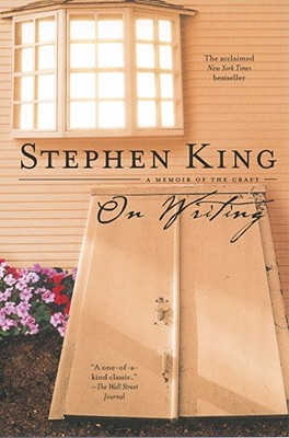 On Writing: A Memoir of the Craft - King, Stephen