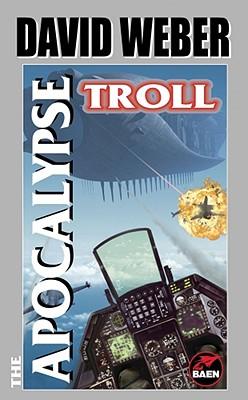 The Apocalypse Troll - Weber, David