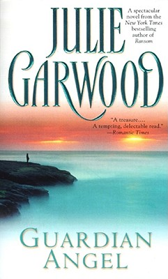Guardian Angel - Garwood, Julie, and Marrow, Linda (Editor)