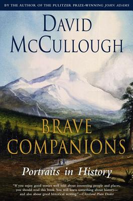 Brave Companions - McCullough, David