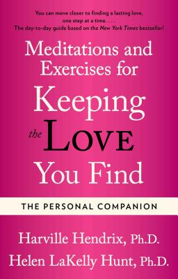 The Personal Companion: A Workbook for Singles - Hendrix, Harville, PhD, PH D, and Zion, Claire (Editor), and Hunt, Helen, M. A., MLA