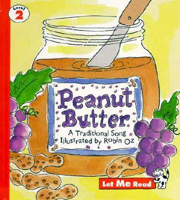 Peanut Butter, Let Me Read Series, Trade Binding - Good Year Books (Compiled by)