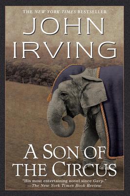 A Son of the Circus - Irving, John