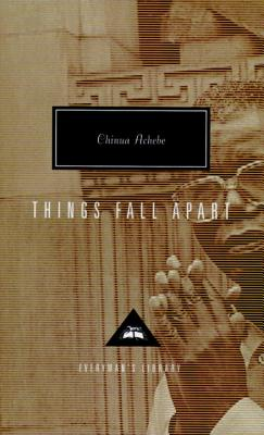 Things Fall Apart - Achebe, Chinua, and Appiah, Kwame Anthony (Introduction by)