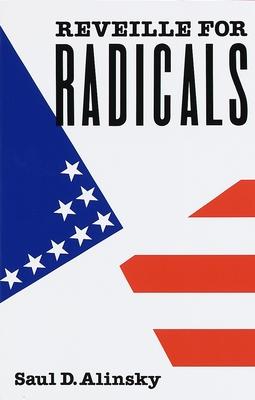 Reveille for Radicals - Alinsky, Saul