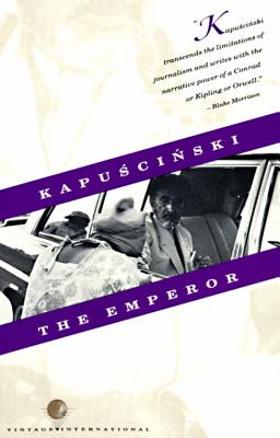 The Emperor - Kapuscinski, Ryszard, and Brand, William R (Translated by), and Mroczkowska-Brand, Katarzyna (Translated by)