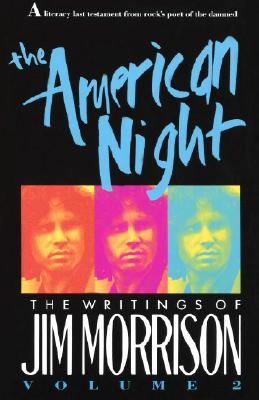 The American Night: The Writings of Jim Morrison - Morrison, Jim
