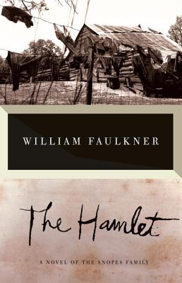 The Hamlet - Faulkner, William