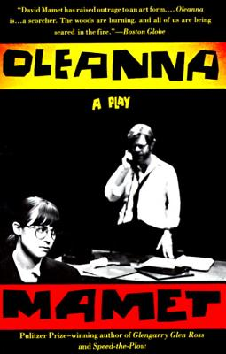 Oleanna: A Play - Mamet, David, Professor