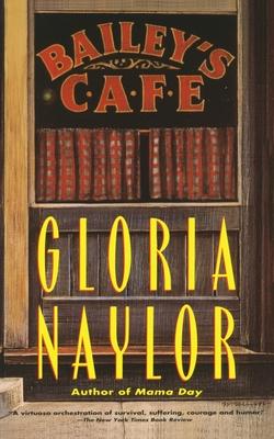Bailey's Cafe - Naylor, Gloria