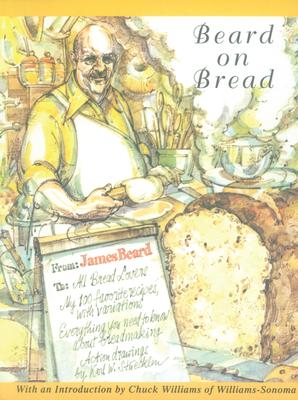 Beard on Bread - Beard, James A