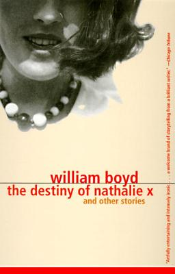The Destiny of Nathalie X - Boyd, William
