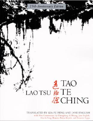 Tao Te Ching: 25th-Anniversary Edition - Tsu, Lao, and Lao-Tzu, and Laozi