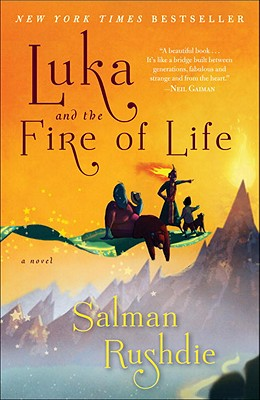 Luka and the Fire of Life - Rushdie, Salman