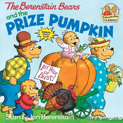 The Berenstain Bears and the Prize Pumpkin - Berenstain, Stan, and Berenstain, Jan