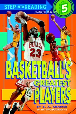 Basketball's Greatest Players - Kramer, Sydelle A