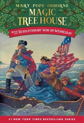 Magic Tree House #22: Revolutionary - Osborne, Mary Pope