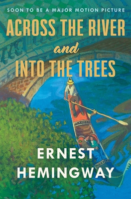 Across the River and Into the Trees - Hemingway, Ernest