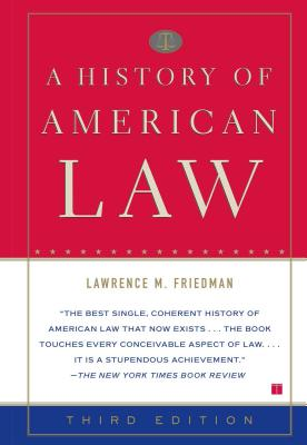 A History of American Law - Friedman, Lawrence Meir