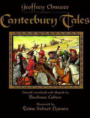 Canterbury Tales - Chaucer, Geoffrey, and Cohen, Barbara