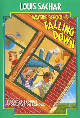 Wayside School Is Falling Down - Adams, and Sachan, Louis