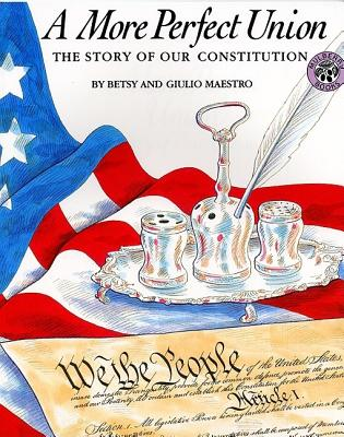 A More Perfect Union: The Story of Our Constitution -