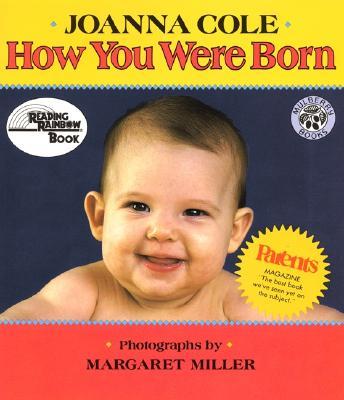How You Were Born - Miller, Margaret (Photographer)