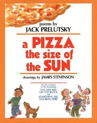 A Pizza the Size of the Sun - Prelutsky