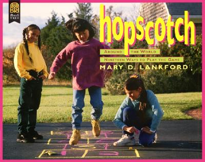 Hopscotch Around the World - Lankford, Mary D
