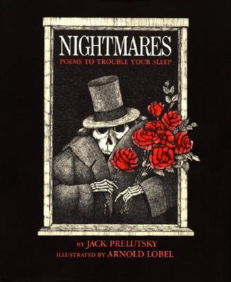Nightmares: Poems to Trouble Your Sleep - Prelutsky, Jack