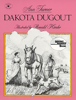 Dakota Dugout - Turner, Ann Warren