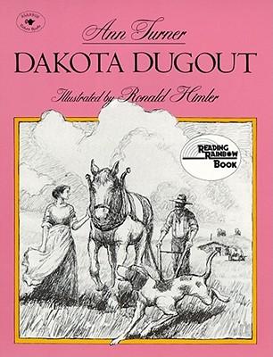 Dakota Dugout - Turner, Ann Warren