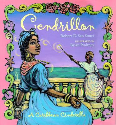 Cendrillon: A Caribbean Cinderella - San Souci, Robert D